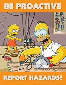 Simpsons Hazard Reporting Safety Poster - Be Proactive