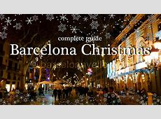 Barcelona 2018 Barcelona Christmas 2018 Things to do
