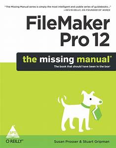 Books    Filemaker Pro 12  The Missing Manual R