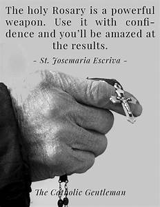 The Rosary is a... Rosary Quotes