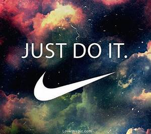 Nike Just Do It Quotes. QuotesGram