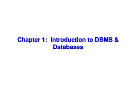Ppt  Chapter 1 Introduction To Dbms & Databases Powerpoint Presentation Id5857226