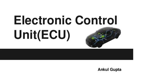 Electronic Control Unit(ecu