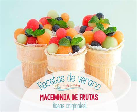 recetas de verano macedonias de frutas 161 originales pequeocio