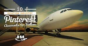 10 Pinterest Accounts to Follow About the Aviation ...