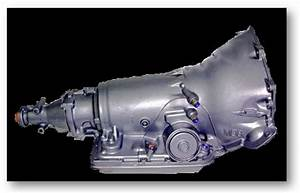 700r4 Transmission Information And Identification Help