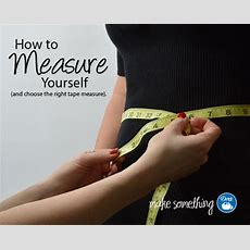 How To Measure Yourself And Choose The Right Dritz Tape