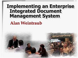 ppt implementing an enterprise integrated document With integrated document management system