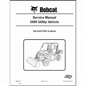 Bobcat 3450 Utv Service Repair Manual Pdf S  N Ajny 11001