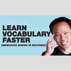 Kwik Brain Episode 34 Learn Vocabulary Faster (memorize Words In Seconds) With Jim Kwik Youtube