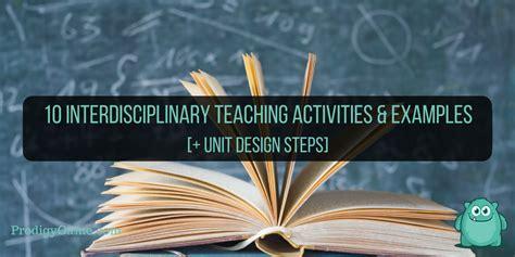 10 Interdisciplinary Teaching Activities + Design Steps ...