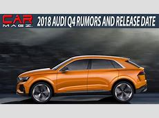 2018 Audi Q4 SUV Price and Review YouTube