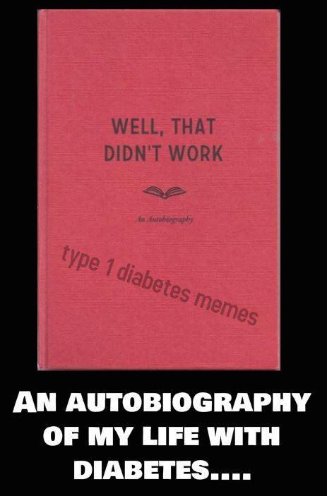 Type 1 Diabetes Memes - type 1 diabetes memes