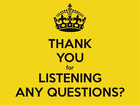Thank You For Listening Any Questions? Poster  Sallysalt  Keep Calmomatic