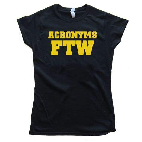 womens acronyms ftw for the win shirt