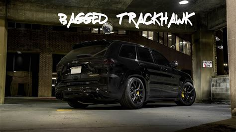bagged jeep trackhawk grand cherokee hellcat air