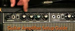 Guitar Amplifier Setup Guide For Singers