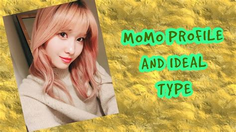 Twice 트와이스 Momo Profile And Ideal Type