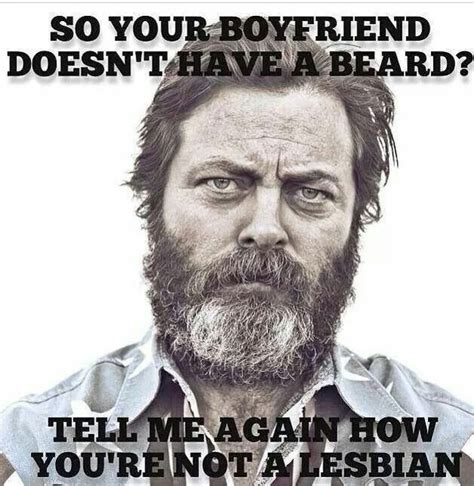 Beard Memes - 29 best ron swanson is a god images on pinterest nick offerman funny stuff and funny things