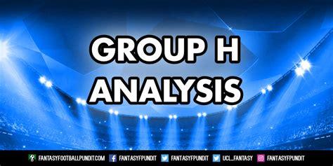 champions league fantasy analysis group  fantasy