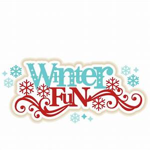 Winter Fun SVG scrapbook title winter svg cut file ...