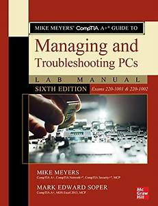Read Mike Meyers U0026 39  Comptia A  Guide To Managing And