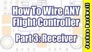 Flight Controller Wiring For Beginners - Part 3