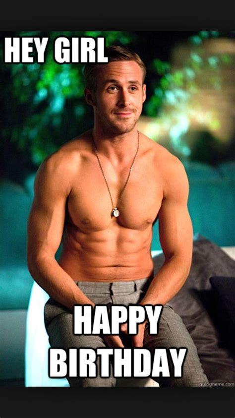 Hot Guy Birthday Meme - 34 best images about birthday meme on pinterest birthdays mom and thongs