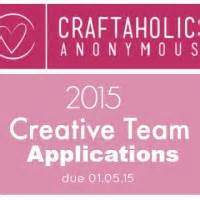 Craftaholics Anonymous®  Call For 2016 Creative Team