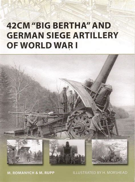 siege canon review 42 cm quot big bertha quot and german siege artillery of