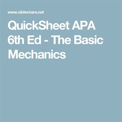 Quicksheet Apa 6th Ed The Basic Mechanics 25 Best Ideas About Apa Format 6th Edition On