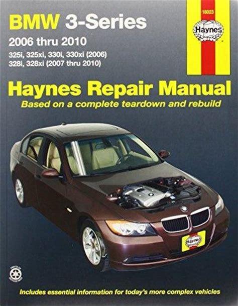 where to buy car manuals 2006 bmw 3 series auto manual haynes repair manual bmw 3 series 325i 328i 330i 2006 2010 pelicanparts com