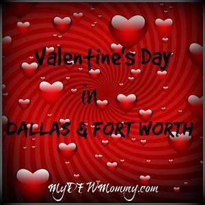 Valentine's Day in Dallas ~ Entertainment & Restaurant ...