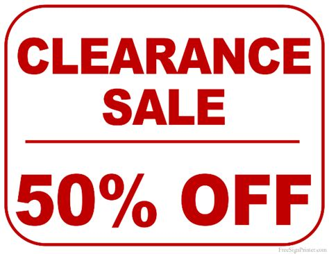 sale signs printable printable 50 percent off clearance sale sign