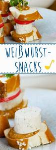 Oktoberfest Rezepte Buffet : wei wurst snacks it s my party ~ Buech-reservation.com Haus und Dekorationen