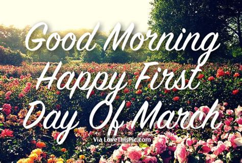 First Day Of March – Good Morning