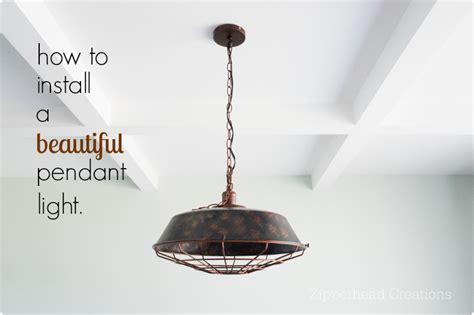 how to install a pendant light fixture zipperhead creations