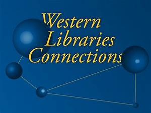 Western Libraries Connections   Western Libraries