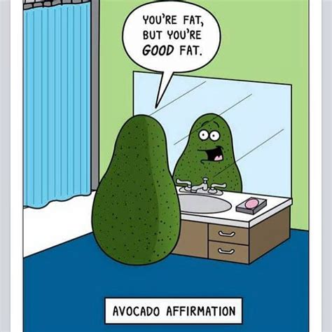 Avocado Memes - 20 best images about cute avocados on pinterest good fats food humor and guacamole