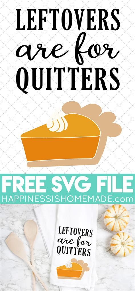 Download icons in all formats or edit them for your. Free Thanksgiving SVG: Leftovers are for Quitters ...