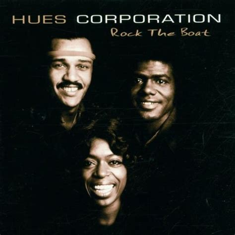 Rock The Boat Lyrics Hues Corporation by The Hues Corporation Misheard Song Lyrics