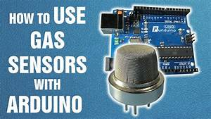 How To Use Gas Sensors With Arduino