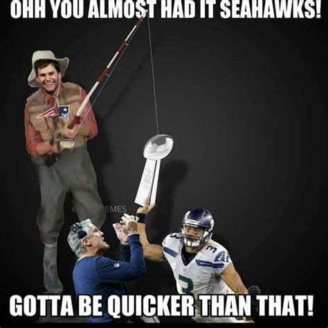 Gotta Be Quicker Than That Meme - you gotta be quicker than that sb49 seattle seahawks pinterest funny super bowl and bowls