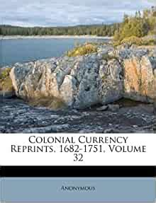 colonial currency reprints   volume