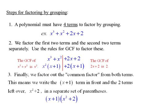 66 Factoring By Grouping Objective After Completing This Section, Students Should Be Able To