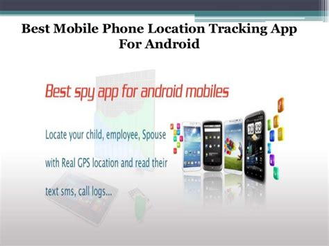tracking a cell phone location surf country android location tracking software