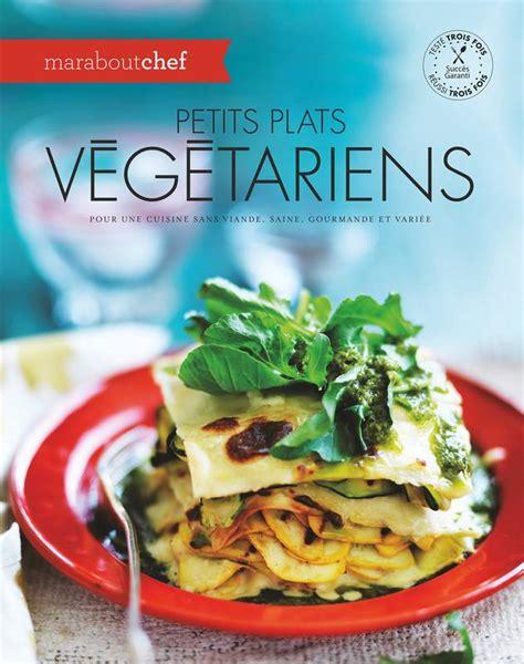 livraison plats cuisin livre petits plats végétariens collectif marabout