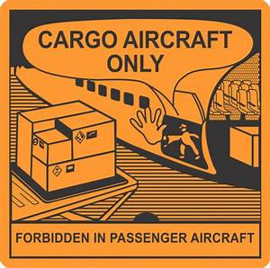cargo aircraft only x500 labels unclassified hazardous With cargo aircraft only label