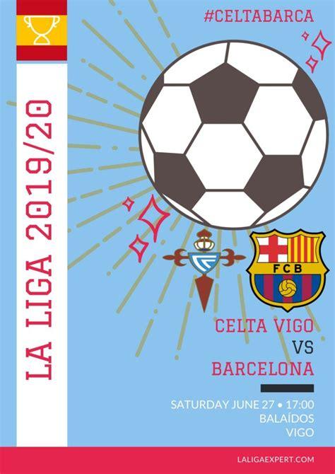 Celta Vigo vs Barcelona Match Preview & Prediction ...