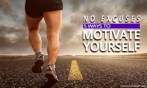 5 Best Ways to Motivate Yourself - Motive Talk